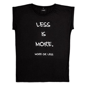 LESS IS MORE - MORE OR LESS, crna